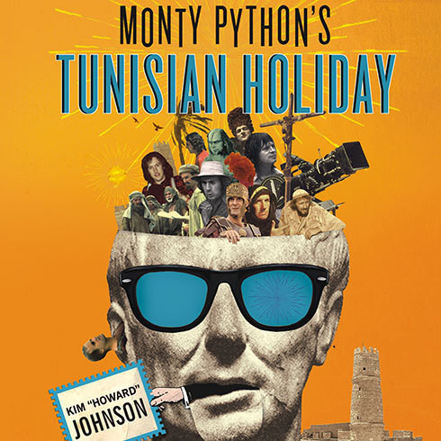 Printable Monty Python's Tunisian Holiday: My Life with Brian Audiobook Cover Art