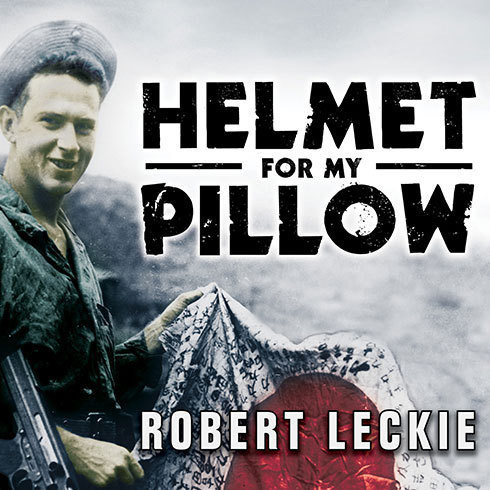 Printable Helmet for My Pillow: From Parris Island to the Pacific; A Young Marine's Stirring Account of Combat in World War II Audiobook Cover Art