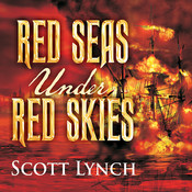 Red Seas under Red Skies, by Scott Lynch