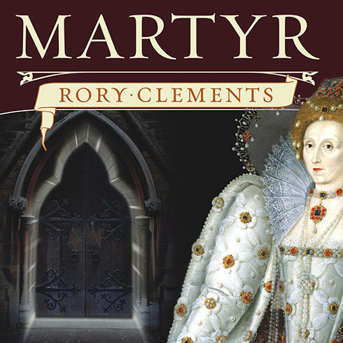 Printable Martyr: An Elizabethan Thriller Audiobook Cover Art