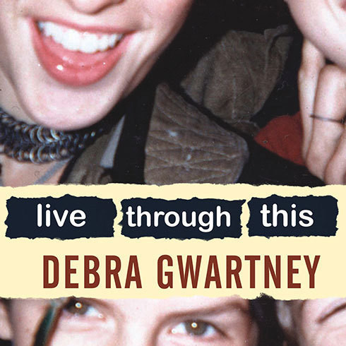 Printable Live Through This: A Mother's Memoir of Runaway Daughters and Reclaimed Love Audiobook Cover Art