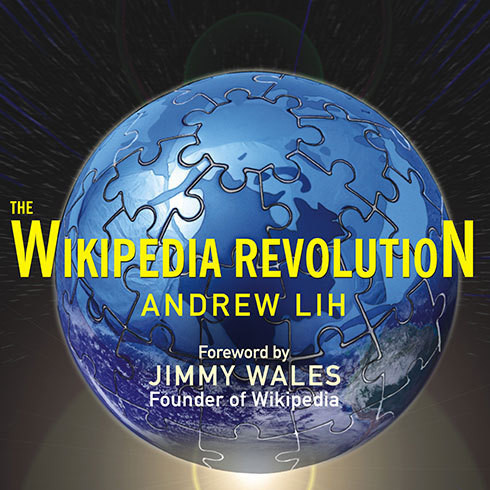 Printable The Wikipedia Revolution: How a Bunch of Nobodies Created the World's Greatest Encyclopedia Audiobook Cover Art