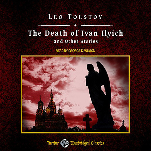 Printable The Death of Ivan Ilyich and Other Stories Audiobook Cover Art