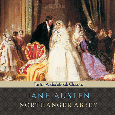Northanger Abbey, with eBook Audiobook, by Jane Austen