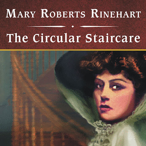 Printable The Circular Staircase Audiobook Cover Art