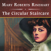 The Circular Staircase, with eBook Audiobook, by Mary Roberts Rinehart