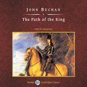 The Path of the King Audiobook, by John Buchan