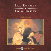 The Yellow Claw Audiobook, by Sax Rohmer