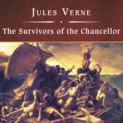 The Survivors of the Chancellor Audiobook, by Jules Verne