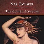 The Golden Scorpion Audiobook, by Sax Rohmer