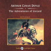 The Adventures of Gerard Audiobook, by Sir Arthur Conan Doyle