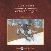 Michael Strogoff Audiobook, by Jules Verne