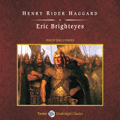 Eric Brighteyes, with eBook Audiobook, by H. Rider Haggard