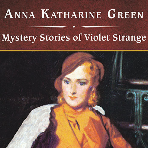 Printable Mystery Stories of Violet Strange Audiobook Cover Art