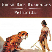 Pellucidar Audiobook, by Edgar Rice Burroughs