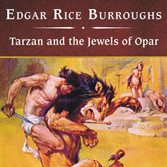 Tarzan and the Jewels of Opar Audiobook, by Edgar Rice Burroughs
