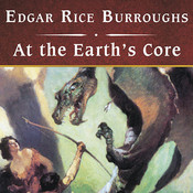 At the Earth's Core Audiobook, by Edgar Rice Burroughs