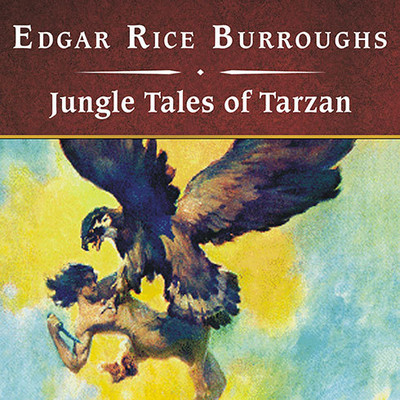 Jungle Tales of Tarzan, with eBook Audiobook, by