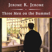 Three Men on the Bummel Audiobook, by Jerome K. Jerome