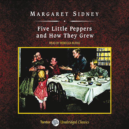 Printable Five Little Peppers and How They Grew Audiobook Cover Art