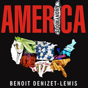America Anonymous: Eight Addicts in Search of a Life, by Benoit Denizet-Lewis