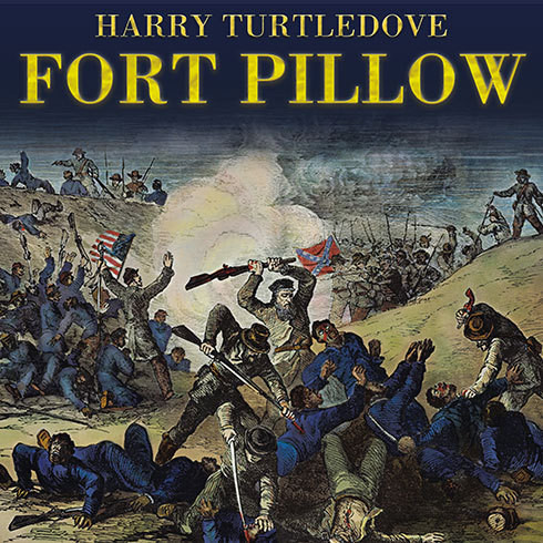 Printable Fort Pillow: A Novel of the Civil War Audiobook Cover Art