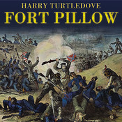 Fort Pillow: A Novel of the Civil War, by Harry Turtledove