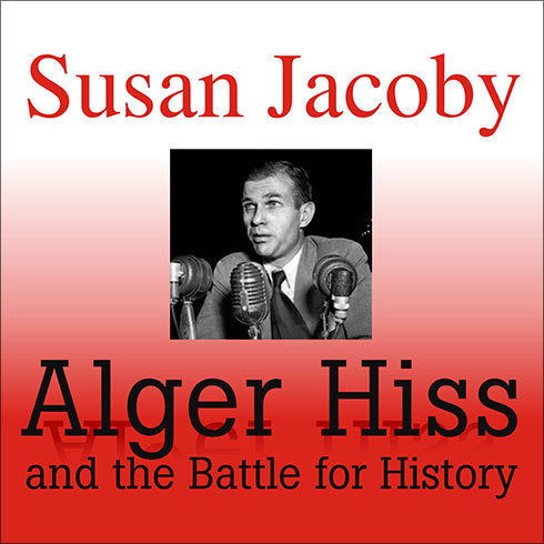 Printable Alger Hiss and the Battle for History Audiobook Cover Art