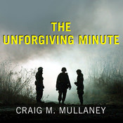 The Unforgiving Minute: A Soldiers Education Audiobook, by Craig M. Mullaney