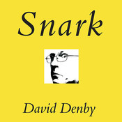 Snark: A Polemic in Seven Fits, by David Denby