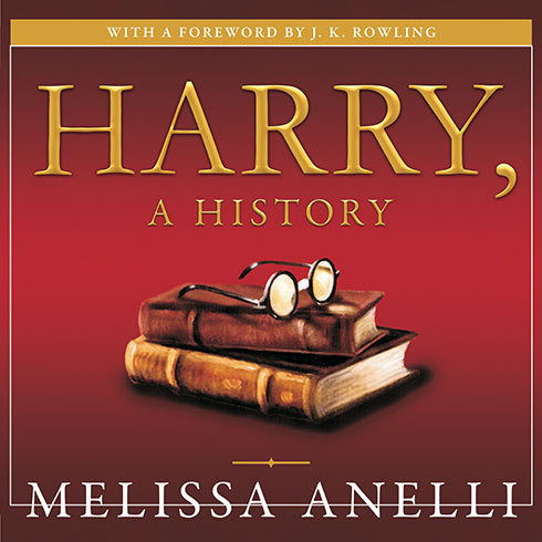 Printable Harry, a History: The True Story of a Boy Wizard, His Fans, and Life Inside the Harry Potter Phenomenon Audiobook Cover Art