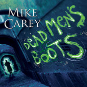 Dead Men's Boots Audiobook, by Mike Carey