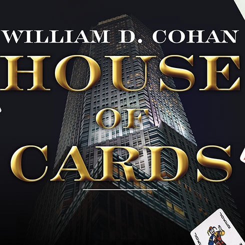 Printable House of Cards: A Tale of Hubris and Wretched Excess on Wall Street Audiobook Cover Art