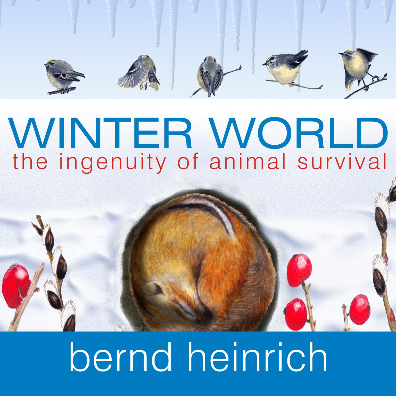 Printable Winter World: The Ingenuity of Animal Survival Audiobook Cover Art