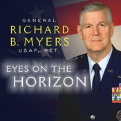 Eyes on the Horizon: Serving on the Front Lines of National Security, by Richard B. Myers