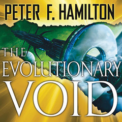 The Evolutionary Void Audiobook, by Peter F. Hamilton