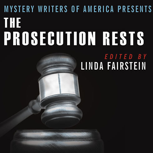Printable Mystery Writers of America Presents the Prosecution Rests: New Stories about Courtrooms, Criminals, and the Law Audiobook Cover Art