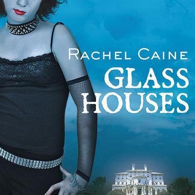 Glass Houses Audiobook, by Rachel Caine