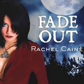 Fade Out, by Rachel Caine