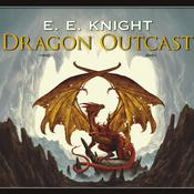 Dragon Outcast Audiobook, by E. E. Knight