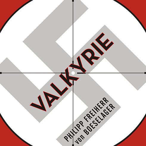 Printable Valkyrie: The Story of the Plot to Kill Hitler, by Its Last Member Audiobook Cover Art