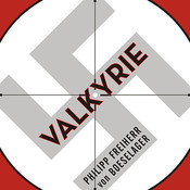 Valkyrie: The Story of the Plot to Kill Hitler, by Its Last Member Audiobook, by Philipp Freiherr von Boeselager, Florence Fehrenbach, Jérôme Fehrenbach