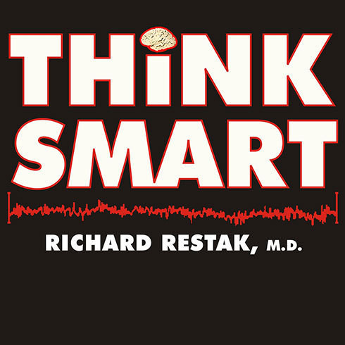 Printable Think Smart: A Neuroscientist's Prescription for Improving Your Brain's Performance Audiobook Cover Art