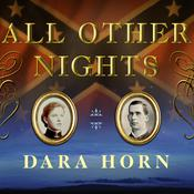 All Other Nights: A Novel, by Dara Horn