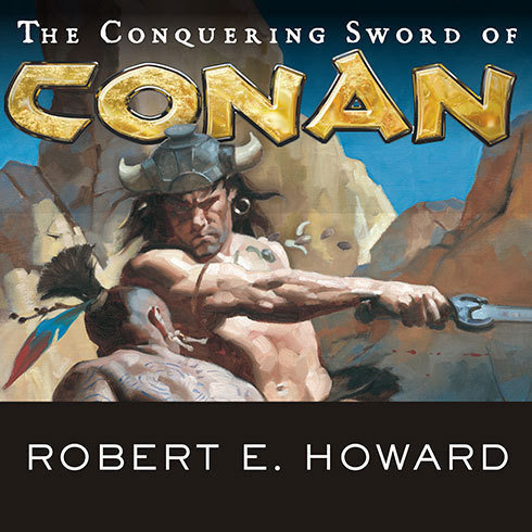 Printable The Conquering Sword of Conan Audiobook Cover Art
