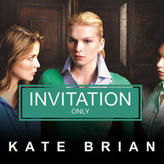 Invitation Only Audiobook, by Kate Brian