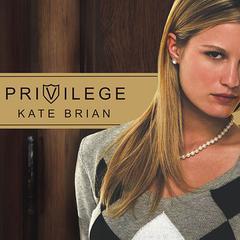 Privilege Audiobook, by Kate Brian