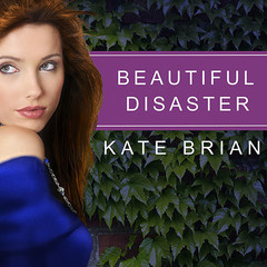 Beautiful Disaster Audiobook, by Kate Brian
