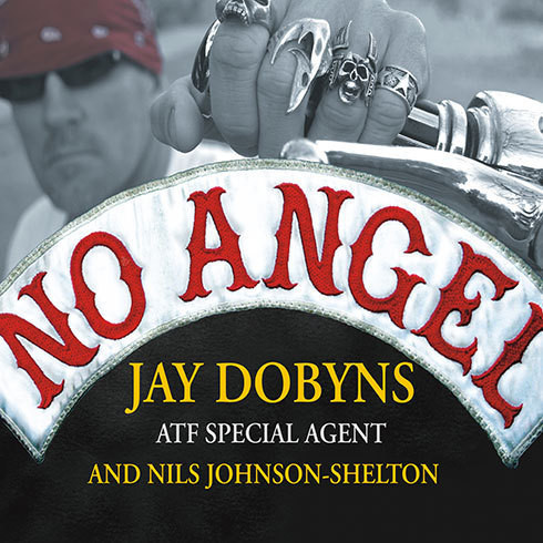 Printable No Angel: My Harrowing Undercover Journey to the Inner Circle of the Hells Angels Audiobook Cover Art