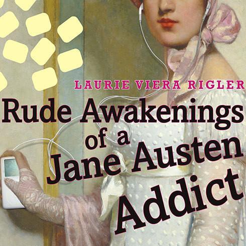 Printable Rude Awakenings of a Jane Austen Addict Audiobook Cover Art